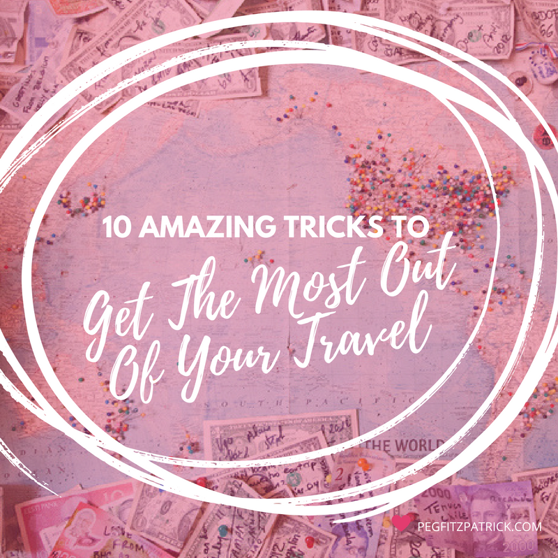 10 Amazing Tricks To Get The Most Out Of Your Travel (2)